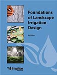 Foundations of Landscape Irrigation Design, 3rd Edition